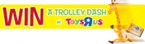 Your Chance To Win A £500 Trolley Dash At Toys R Us - www.toysrus.co.uk