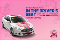 2014 Ford Warriors in Pink - In the Drivers Seat with The Dr. Oz Show Fusion Giveaway - www.doctoroz.com