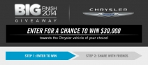 Enter to win $30000 2015 Chrysler or 2014 Dodge Jeep or Ram - www.bigfinishgiveaway.com