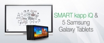Win a SMART kapp iQ + 5 Samsung Galaxy Tablets for your office! -  SMART kapp