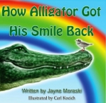 How Alligator Got His Smile Back Book - www.gatormommyreviews.com