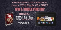 One Kindle Fire HD7 worth $150 Giveaway. FREE romance suspense e-book for ALL Entrants. - Emma Calin