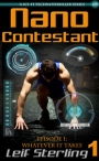 FREE Kindle eBook: Nano Contestant - Episode 1 - Leif Sterling