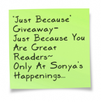 Sonyas Happenings... $25 Just Because - Sonya's Happenings... self sponsored