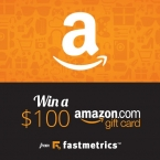 Win a $100 Amazon Gift Card - Fastmetrics