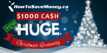 $1000 Cash HUGE Christmas Giveaway 2016! - HowToSaveMoney.ca