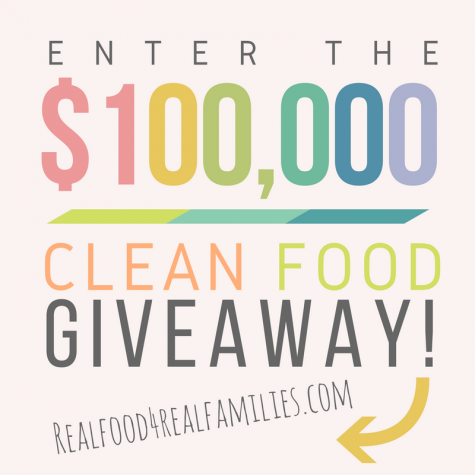 $100000 CLEAN FOODS GIVEAWAY - Real Food 4 Real Families
