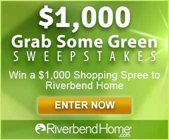$1000 Grab Some Green Sweepstakes | RiverbendHome.com - Riverbend Home
