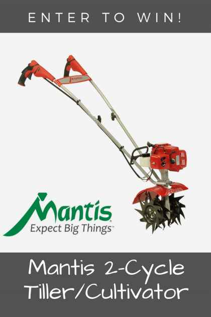 Mantis 2-Cycle Tiller/Cultivator Giveaway - Gardening Know How