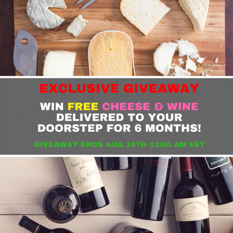 Enter to Win Wine & Cheese Delivered to Your Doorstep for 6 Months! - Zeneea