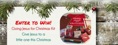 Giving Jesus Christmas Kit Contest - Giving Jesus