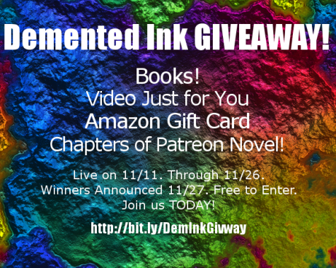 Demented Inks Giveaway! Books Amazon Giftcard Video & More! - Demented Ink