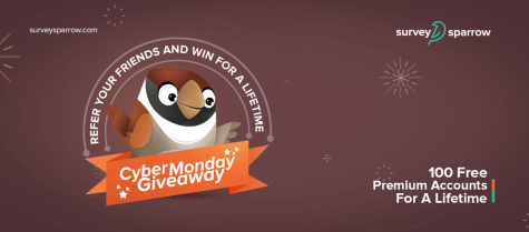 Cyber Monday Giveaway: 100 Free Premium SurveySparrow Accounts For A Lifetime! - SurveySparrow