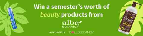 Win a Semester's Worth Of Beauty Products From Alba Botanica - Her Campus Media
