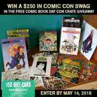 The Free Comics Day Con Crate Giveaway - Collective Of Heroes