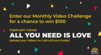 Latinx21 $100 Monthly Challenge - Latinx21