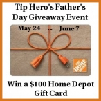 Fathers Day Giveaway: Win a $100 Home Depot Gift Card - www.tiphero.com
