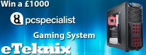 Win a £1000 PC Specialist Gaming System - www.eteknix.com
